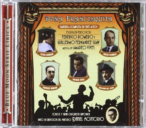 Doña Francisquita (Zarzuela) - Federico Romero Sarachaga y Guillermo Fernández - CD