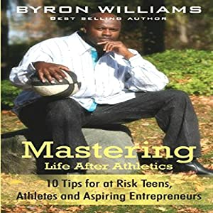 Mastering Life after Athletics Audiobook