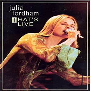 Julia Fordham - That's Live