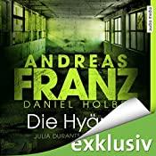 Die Hyäne (Julia Durant 15) (       ungekürzt) von Andreas Franz, Daniel Holbe Gesprochen von: Julia Fischer