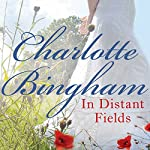In Distant Fields | Charlotte Bingham