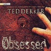Obsessed   [Ted Dekker]