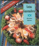 img - for Cocina Guatemalteca: Recetas Tipicas book / textbook / text book