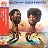 """The Billy Cobham - George Duke Band - """"Live"""" - On Tour In Europe"""