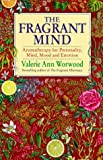 The fragrant mind (0385405367) by Valerie Ann WORWOOD