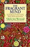 The fragrant mind (0385405367) by Valerie Ann WORWOOD
