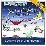 Music - Die 30 besten Schlaflieder f�r Kinder - zum Entspannen und Einschlafen