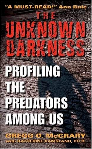 Unknown Darkness - Profiling the Predators Among Us (03)...