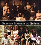Grandes familles du Qu�bec