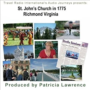 Audio Journeys: St. John's Church, Richmond Virginia Walking Tour