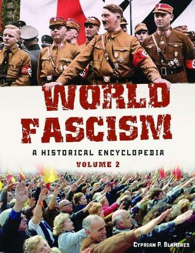 World Fascism: A Historical Encyclopedia - 2 Volume set