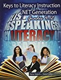 img - for Keys to Literacy Instruction for the Net Generation: Grades 4-12 book / textbook / text book