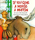 If You Give a Moose a Muffin Big Book (0064433668) by Laura Joffe Numeroff