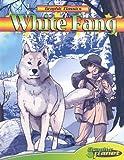 White Fang (Graphic Classics)