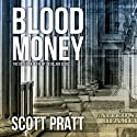 Blood Money: Joe Dillard Series No. 6 Audiobook by Scott Pratt Narrated by Tim Campbell