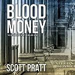 Blood Money: Joe Dillard Series No. 6 | Scott Pratt