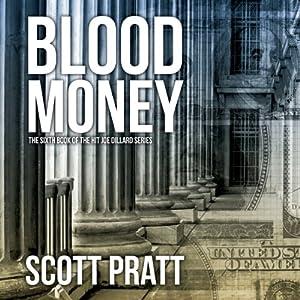 Blood Money: Joe Dillard Series No. 6 | [Scott Pratt]