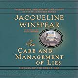 Jacqueline Winspear The Care and Management of Lies: A Novel of the Great War