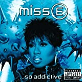 Miss E...So Addictive (International Version)by Missy Elliott