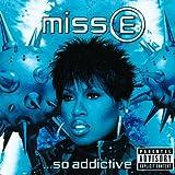 Miss E...So Addictive (International Version)by Missy Elliott