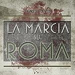 La marcia su Roma | Francesco De Vito