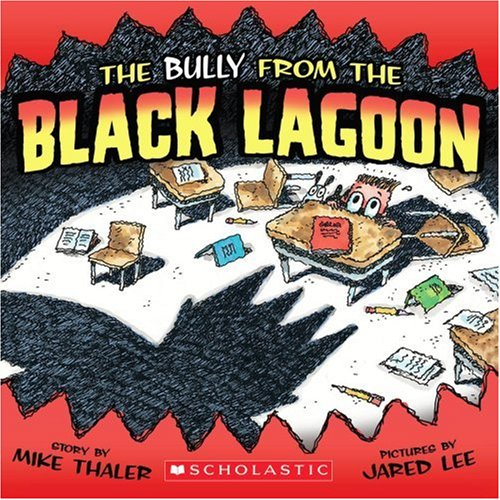 The Bully from the Black Lagoon (Black Lagoon Adventures)