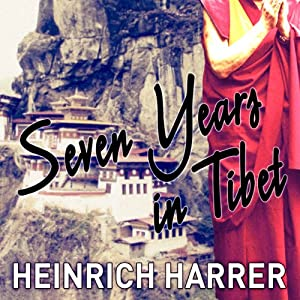 Seven Years in Tibet | [Heinrich Harrer, Richard Graves]