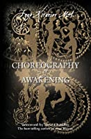 Choreography of Awakening