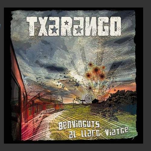 Txarango - Benvinguts Al Llarg Viatge - Zortam Music