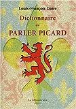 echange, troc Louis-François Daire, Alcius Ledieu - Dictionnaire du parler picard