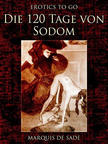 Marquis de Sade - Die 120 Tage von Sodom: First World War Centenary (Erotics To GO 678)
