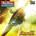 Der tote Attentäter (Perry Rhodan 2860) | Uwe Anton
