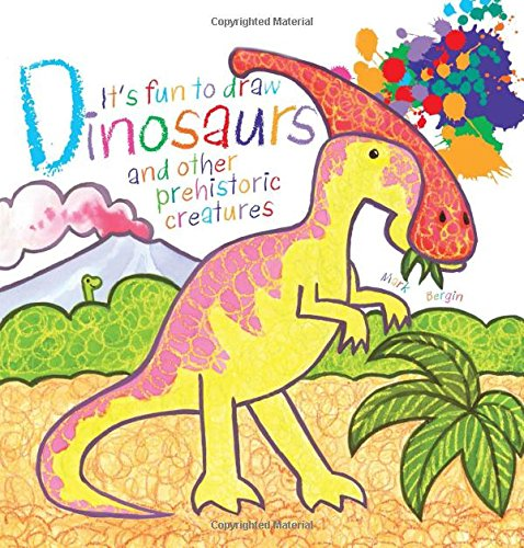 It's Fun to Draw Dinosaurs and Other Prehistoric Creatures (Draw Dinosaurs compare prices)