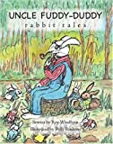 img - for Uncle Fuddy-Duddy Rabbit Tales book / textbook / text book