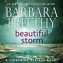 Beautiful Storm: Lightning Strikes, Book 1 (       UNABRIDGED) by Barbara Freethy Narrated by Eva Kaminsky