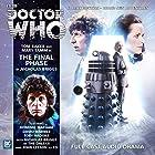 Doctor Who - The Final Phase Hörbuch von Briggs Nicholas Gesprochen von: Tom Baker, Mary Tamm, David Warner, John Leeson, Toby Hadoke