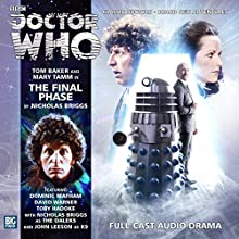 Doctor Who - The Final Phase Audiobook by Briggs Nicholas Narrated by Tom Baker, Mary Tamm, David Warner, John Leeson, Toby Hadoke