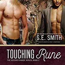 Touching Rune: The Second Chance Series, Book 2 Audiobook by S.E. Smith Narrated by Samantha Cook