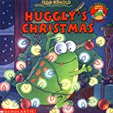 Huggly's Christmas (0439135001) by Arnold, Tedd