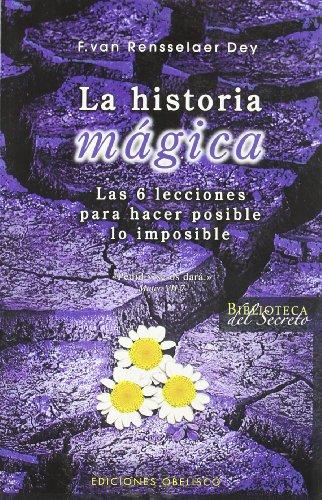 Historia m gica, La (Biblioteca Del Secreto/ Secret Library) (Spanish Edition)