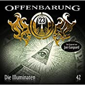 Die Illuminaten (Offenbarung 23, 42) | Jan Gaspard