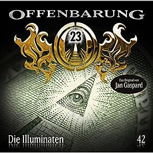 Die Illuminaten (Offenbarung 23, 42) Hörspiel