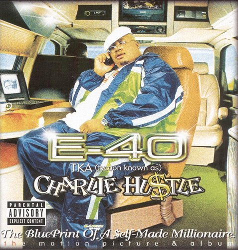 E-40-Charlie Hustle Blueprint Of A Self-Made Millionaire-CD-FLAC-1999-FrB Download