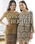 Convertible Crochet: Customizable Des...