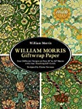 "William Morris Giftwrap Paper: 4 Different Designs on Four 18""X24"" Sheets with Four Matching Gift Cards (Giftwrap--4 Sheets, 4 Designs): 4 ... 18""X24"" Sheets with Four Matching Gift Cards"