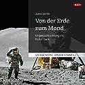 Von der Erde zum Mond Hörbuch von Jules Verne Gesprochen von: Rufus Beck