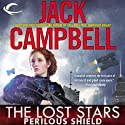 Perilous Shield: The Lost Stars, Book 2 Audiobook by Jack Campbell Narrated by Marc Vietor