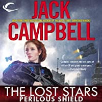 The Lost Stars: Perilous Shield: Lost Stars, Book 2 (       UNABRIDGED) by Jack Campbell Narrated by Marc Vietor