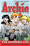 img - for Archie: The Married Life Book 3 (The Married Life Series) book / textbook / text book