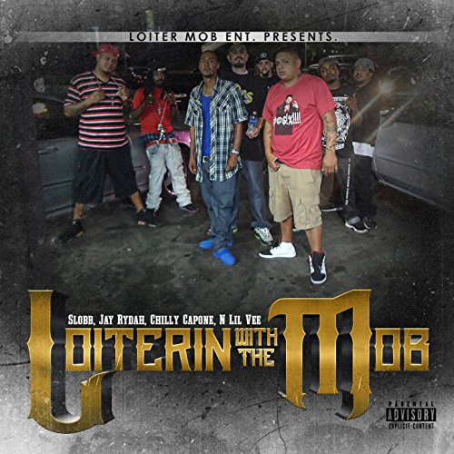 Slobb-Loiterin With The Mob-WEB-2015-LEV Download